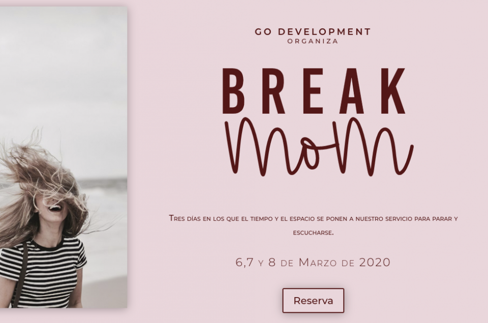 BREAK MOM 6-7-8 MARZO