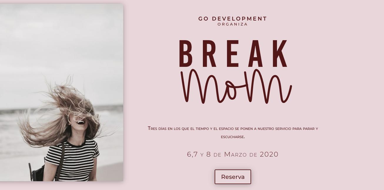 BREAK MOM 6-7-8 MARZO